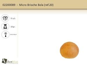 Micro Brioche Bola