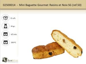Mini Baguette Gourmet Raisins et Noix
