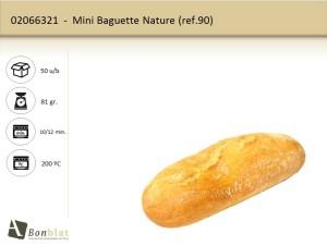 Mini Baguette Nature 90