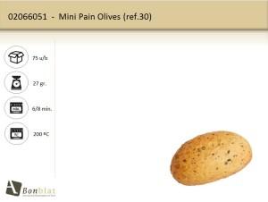 Mini Pain Olives