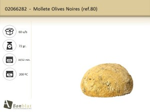 Mollete Olives Noires